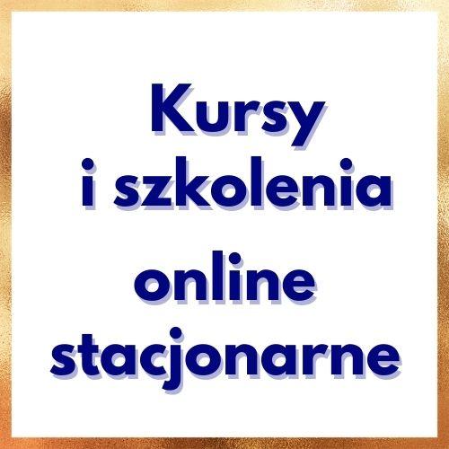 Kursy i szkolenia online, VOD i stacjonarne ZEMA Ewa Szpakowicz